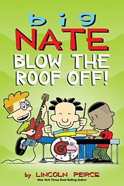 Big Nate  Blow the Roof Off  PDF
