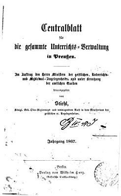 Zentralblatt f  r die gesamte Unterrichts Verwaltung in Preussen PDF