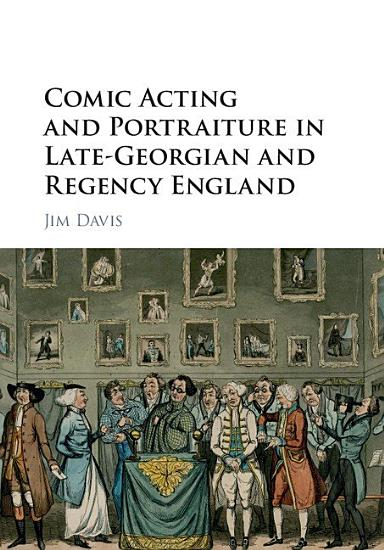Comic Acting and Portraiture in Late Georgian and Regency England PDF