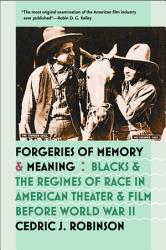 Forgeries Of Memory And Meaning Book PDF