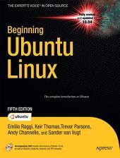 Beginning Ubuntu Linux: Edition 5