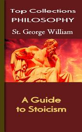 A Guide to Stoicism: Top Philosophy Collections