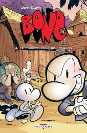 Bone T04: Le Pourfendeur de dragons