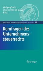 Kernfragen des Unternehmenssteuerrechts PDF