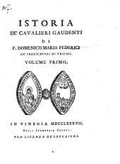 Istoria de' Cavalieri Gaudenti: Volume 1