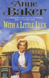 With a Little Luck: A shocking truth changes a family's future forever