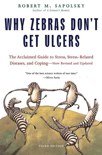Why Zebras Don T Get Ulcers