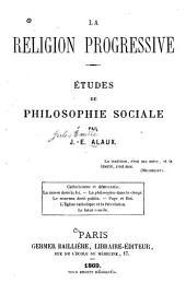 La religion progressive: études de philosophie sociale