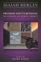 Freedom and Its Betrayal PDF