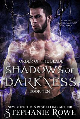 Shadows of Darkness  Order of the Blade