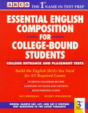 Essential English Composition for College-bound Students