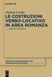 Le costruzioni verbo-locativo in area romanza: Dallo spazio all'aspetto