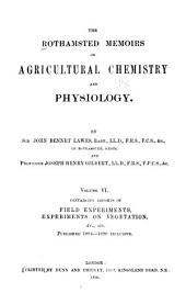 The Rothamsted Memoirs on Agricultural Science: Volume 6