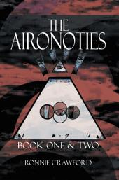 THE AIRONOTIES: Book One & Two