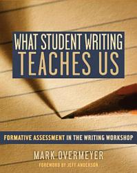 What Student Writing Teaches Us Book PDF