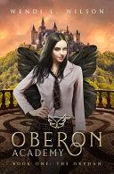 Oberon Academy Book One