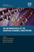 The Metamorphosis of the European Economic Constitution PDF