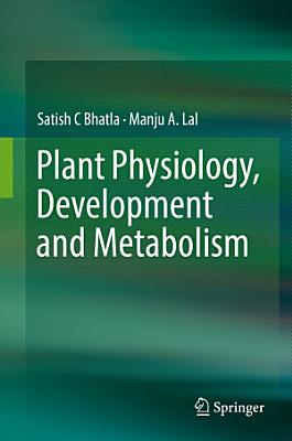 Plant Physiology  Development and Metabolism