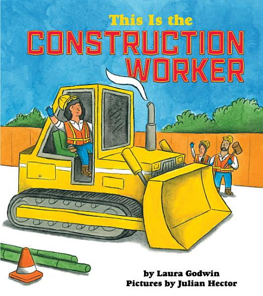 Download This is the Construction Worker Book