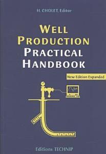 Well Production Practical Handbook