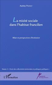 La mixité sociale dans l'habitat francilien: Bilan et perspectives d'évolution