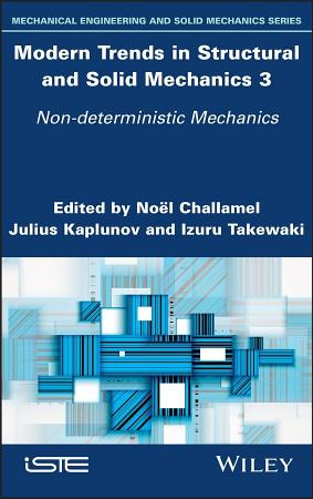Modern Trends in Structural and Solid Mechanics 3 PDF
