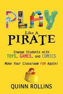 Play Like A Pirate Book PDF