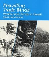 Prevailing Trade Winds: Climate and Weather in Hawaií