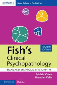Fish s Clinical Psychopathology Book