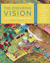 The Enduring Vision A History Of The American People Volume Ii Since 1865 Concise Book PDF