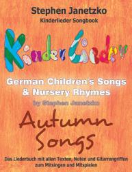 Kinderlieder Songbook   German Children s Songs   Nursery Rhymes   Autumn Songs PDF