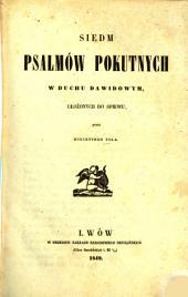Siedm psalmów pokutnych w duchu Dawidowym, ułożonych do spiewu przez Wincentego Pola