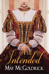 The Intended: Macpherson Family Series