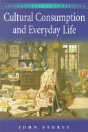 Cultural Consumption and Everyday Life PDF