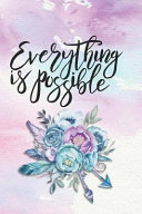 Everything Is Possible: Prayer Journal and Notebook