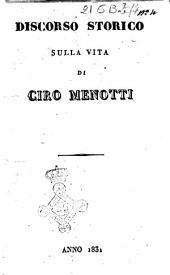 Discorso storico sulla vita di Ciro Menotti