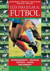 Guía para jugar a fútbol