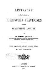 Leitfaden in das Studium der chemischen Reactionen und zur qualitativen Analyse