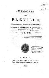 Mémoires de Préville, membre associé de l'Institut national, professeur de déclamation au conservatoire, et comédien français: Volume1