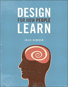 Design For How People Learn Book