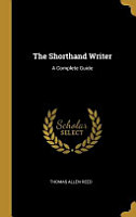 The Shorthand Writer  A Complete Guide PDF