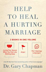 Help to Heal a Hurting Marriage Book