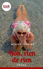 Non, rien de rien: booksnacks (Kurzgeschichte, Drama)