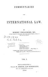 Commentaries Upon International Law: Volumes 1-2