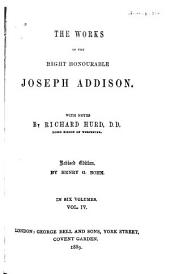 The Works of Joseph Addison: Volume 4
