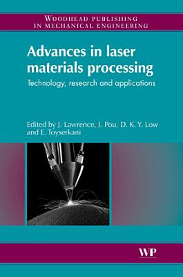Advances in Laser Materials Processing PDF