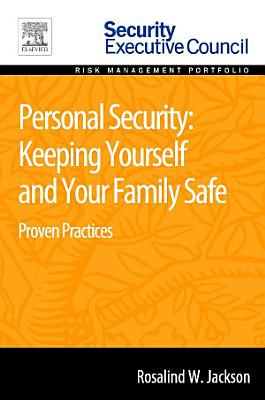 Personal Security: Keeping Yourself and Your Family Safe