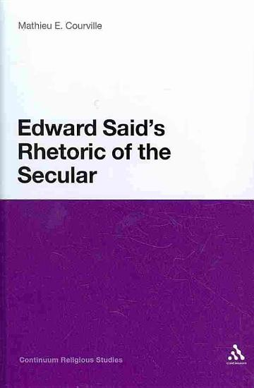 Edward Said s Rhetoric of the Secular PDF
