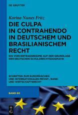 Die culpa in contrahendo im deutschen und brasilianischen Recht PDF