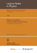 Defect Complexes in Semiconductor Structures